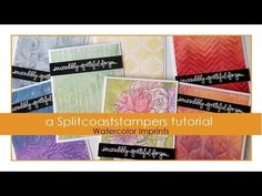 Watercolor Imprints Tutorial - Splitcoaststampers