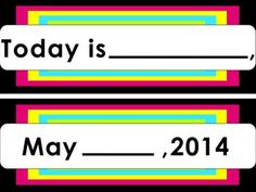 Month, Day and Date Template -6 different colored templates for each month of the school year! (Aug-June!)