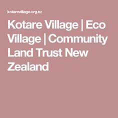 Kotare Village | Eco Village | Community Land Trust New Zealand