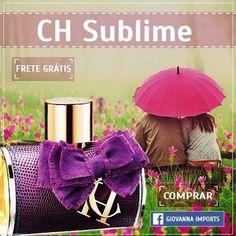 Perfume CH Sublime 80ml na Giovanna Imports! #Gi www.facebook.com/giovannaimports  #perfumes #importados #cute #fashion #perfumados #femininos #lindas #gatas #alegria #feliz #fretegratis #pagseguro