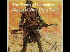 Did the Treaty of Versailles cause World War Two? Ap European History, Ap World History, Modern History, History Photos, American History, Paris Video, Treaty Of Paris, Treaty Of Versailles, Teaching History