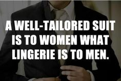 for me, this is a true statement. SUIT UP!