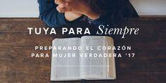 Tuya para siempre | Mujer Verdadera Blog | Aviva Nuestros Corazones