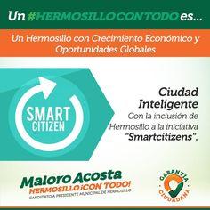 Incluiremos a Hermosillo en la iniciativa SMARTCITIZENS de la Secretaría de Economía, PROMÉXICO y UNICEF #HermosilloConTodo