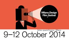 """""""Milano Design Film Festival"""" dal 9 al 12 ottobre 2014. Seconda edizione del """"Milano Design Film Festival"""". L'evento è supportato e patrocinato dal Comune di Milano e da Milano Expo 2015. Oltre cinquanta film e filmati in 3D!  #MilanoDesignFilmFestival #Milano #Design #Festival #Cinema #Film"""