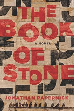 The Book of Stone: A Novel: Jonathan Papernick
