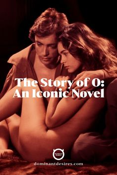 Pauline Réage's 1954 erotic novel The Story of O is a milestone of modern SM literature.