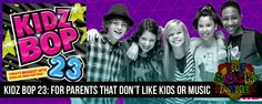 KIDZ BOP 23: For Parents that don't like children or music...