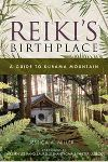 """Reiki's Birthplace, A Guide to Kurama Mountain: """"Reiki s Birthplace, A Guide to Kurama Mountain."""" This book is a beautiful way to experience the essence of the mountain, and to learn more about the birthplace of Reiki . Reiki Books, Healing Books, Inspirational Books To Read, Acupressure, Acupuncture, Spiritual Path, Deep Tissue, Mind Body Soul, Stress Management"""