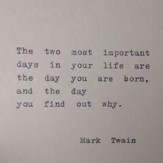 Mark Twain Quote Hand Typed on Typewriter by WhiteCellarDoor on Etsy https://www.etsy.com/listing/174706254/mark-twain-quote-hand-typed-on