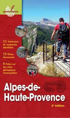 ALPES-DE-HAUTE-PROVENCE 2e édition - 11 itinéraires de randonnée détaillés, 15 fiches découverte, 6 fiches sur des sites géologiques remarquables - Omniscience Parc National, Earth Science, Index Cards