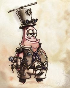 steampunk patrick........I watch SpongeBob more than I would really care to.....lol  But I couldn't resist adding thing when I saw it.