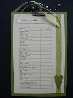 ...Liste...  Wer ist von den Gästen fotografiert, wer hat sich in´s Gästebuch eingetragen