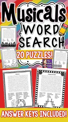 Musicals Word Search Puzzles These word search puzzles with a musical theme are great for any classroom. Included in this download are 20 puzzles with answer keys. No prep needed, just print and go!