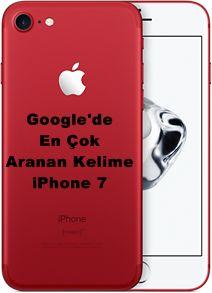 En çok kullanılan arama motorlarından birisi Google'da kullanıcıların en çok aratmış olduğu kelimelerden birisi de ıphone 7 oldu...