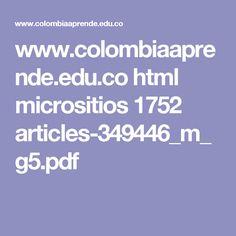 www.colombiaaprende.edu.co html micrositios 1752 articles-349446_m_g5.pdf