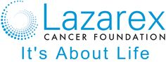 Lazarex Cancer Foundation builds a bridge to hope, dignity and life for late stage cancer patients by providing financial assistance to cover the costs associated with patient participation in FDA clinical trials. Additionally we help patients navigate their clinical trial options and provide community education and outreach services. We help patients of all ages with all forms of cancer take advantage of medical breakthroughs today, because they may not have a tomorrow.
