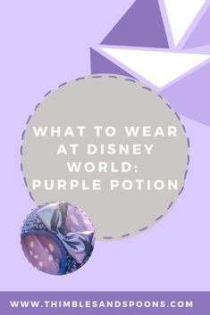 What to wear at Disney World Purple Potion