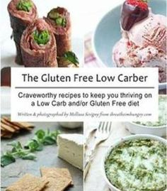 The Gluten Free Low Carber PDF