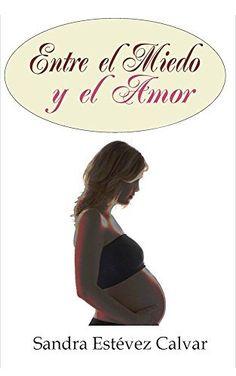 ENTRE  EL MIEDO Y EL AMOR, http://www.amazon.es/dp/B00NIC4KFS/ref=cm_sw_r_pi_awdl_uXuuub0QVDZ0J
