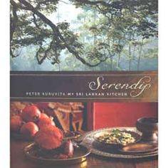 Serendip My Sri Lankan Kitchen - Peter Kuruvita Asian Cookbooks, Cook Books, Books Online, Curry, Indian, Cooking, Kitchen, Cucina, Cucina