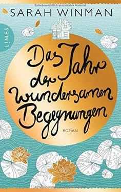 Das Jahr der wundersamen Begegnungen: Roman Limes Verlag https://www.amazon.de/dp/380902662X/ref=cm_sw_r_pi_awdb_x_ceGEybSWTXFV2