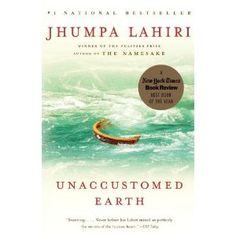 Unaccustomed Earth- recommendation from a friend.