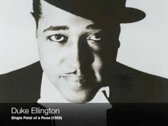 Duke Ellington: Single Petal of a Rose - The second most relaxing song in the world.