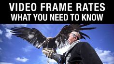 Video Frame Rates: W