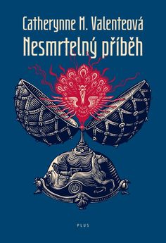 Czech cover of the book Deathless by Catherynne M. Valente.