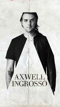 Axwell & Ingrosso /\