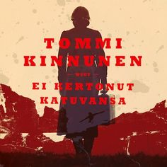 Ei kertonut katuvansa - Tommi Kinnunen - E-kirja - Äänikirja - BookBeat Movie Posters, Movies, Films, Film Poster, Cinema, Movie, Film, Movie Quotes, Movie Theater
