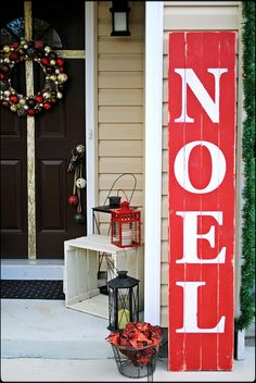 "Christmas front door deco. inspiration:  Love the idea of painting ""Noel"" on leftover/found wood. ♡"