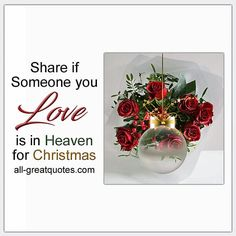 Share if Someone you Love is in Heaven for Christmas Memorial Cards For Christmas Quotes Xmas Poems, Christmas Quotes, Mom In Heaven, Angels In Heaven, Christmas Bulbs, Christmas Cards, Loss Of Loved One, Miss You Dad, Christmas In Heaven