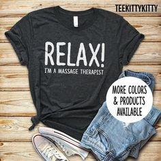 Relax I& A Massage Therapist Shirt / Tank Top / Sweatshirt - Massage Therapist / Massage Therapy / Massage Shirt / Masseuse / Spa Shirt by TeeKittyKitty Massage Therapy Career, Massage Therapy Rooms, Massage Marketing, Massage Business, Massage Benefits, Tank Shirt, Sweatshirt, Funny Birthday, Birthday Shirts