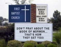 13 Funny and Hilarious Church Signs. This Book of Mormon sign is our favorite!