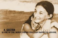 56 Best A Sister's Love never ends!! images in 2017 | Love my sister