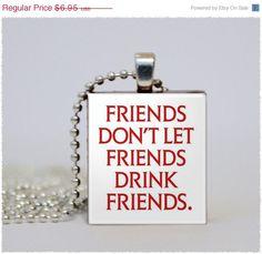 True Blood - friends don't let friends drink friends