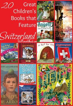 20 children's books that are about Switzerland or that are based in Switzerland. Perfect for an in-depth study of the country or preparing to visit Switzerland! Switzerland Christmas, Visit Switzerland, Fiction Anchor Chart, World Geography, Fiction And Nonfiction, Thinking Day, Summer Travel, Preschool Crafts, Great Books
