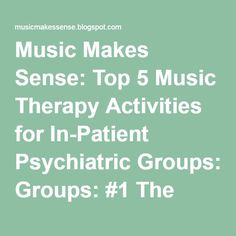 Music Makes Sense: Top 5 Music Therapy Activities for In-Patient Psychiatric Groups: #1 The Mandala