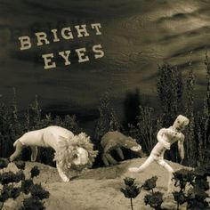 There Is No Beginning to the Story – Bright Eyes