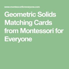 Geometric Solids Matching Cards from Montessori for Everyone