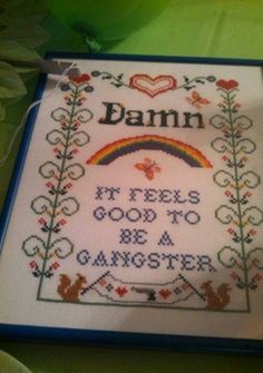 A cross-stitch painting we don't think Grandma made.