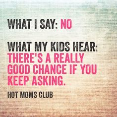 what kids really hear Hot Moms Club, Mom Quotes, True Stories, My Boys, Parenting, Sayings, Instagram Posts, Kids, Parents