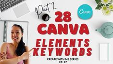 28 CANVA Elements Keywords - PART 2 Design Tutorials, The Creator, Canvas, Tela, Canvases