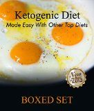 Ketogenic Diet Made Easy With Other Top Diets: Protein, Meditterean and Healthy Recipes - http://howtomakeastorageshed.com/articles/ketogenic-diet-made-easy-with-other-top-diets-protein-meditterean-and-healthy-recipes/