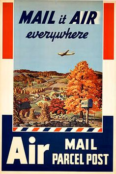 Original vintage American poster:  Mail it Air Everywhere; artist:  Melbourne Brindle.   www.thevintageposter.com