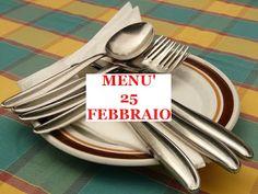 TUTTI INSIEME: 25 febbraio menù
