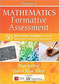 Useful across disciplines, Keeley and Tobey's purposeful assessment techniques help math teachers in kindergarten through grade 12-  promote conceptual understanding;  link techniques to core ideas and practices;  modify instruction for diverse learners;    seamlessly embed formative assessment  throughout the stages of instruction;   and focus on learning targets and feedback.