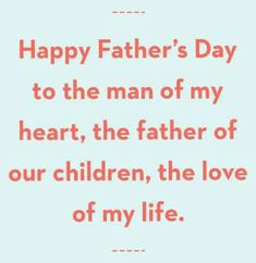 Happy Fathers Day, Love Of My Life, The Man, My Heart, Math, Happy Valentines Day Dad, Mathematics, Math Resources, Early Math